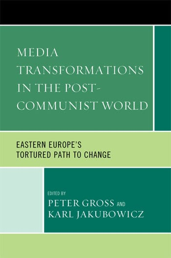 """Book Cover Image - """"Media Transformations in the Post-Communist World"""""""